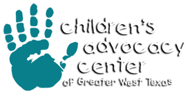 Children's Advocacy Center of Greater West Texas, Inc.